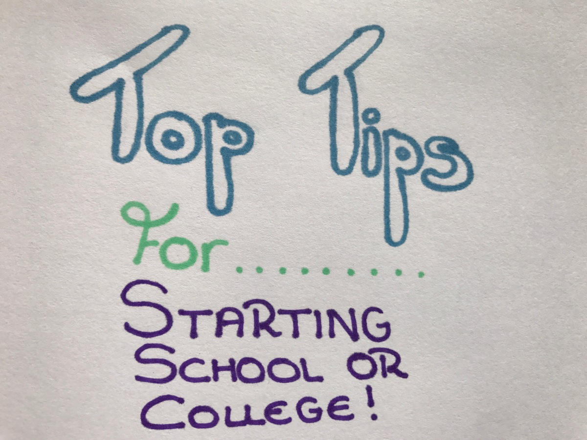 Top five tips for starting School or College!